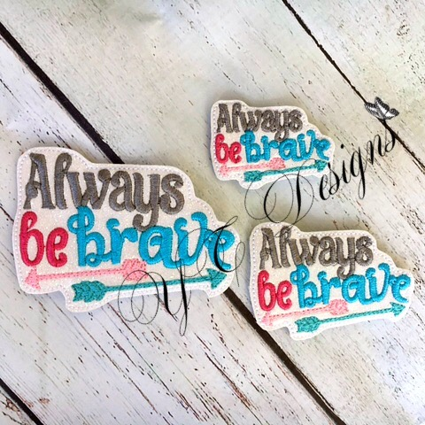 Always Be brave Wordie