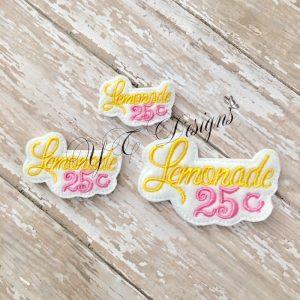 Lemonade $.25 digital machine embroidery feltie File in multiple sizes