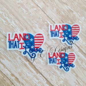 Land that I love machine embroidery feltie wordie File in multiple sizes