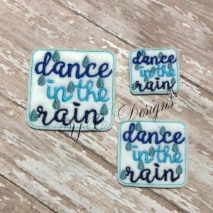 Dance in the rain Wordie Machine Embroidery File~Oldie