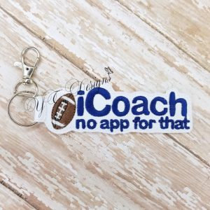 I coach football No App For that Key Fob