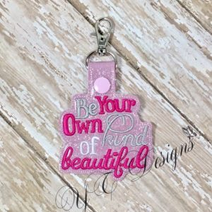Be Your Own Kind Of Beautiful Wordie Key Fob
