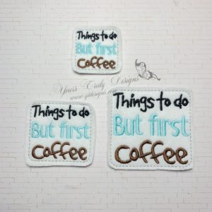 Things to do but first Coffee
