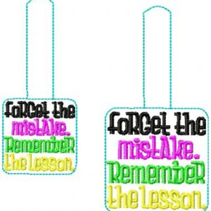 Forget The Mistake Remember The Lessons Snaptap key fob