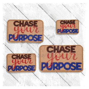 chase your purpose