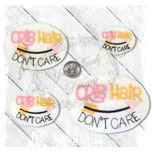 Crib Hair Dont Care