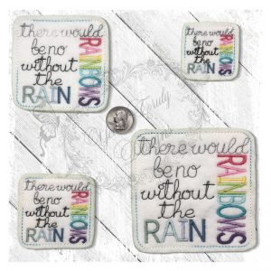 There Would Be No Rainbows Without The Rain
