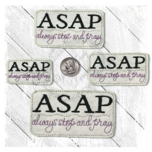 ASAP-Always Stop And Pray