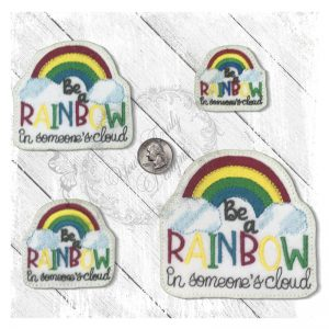 Be A Rainbow In Somebodys day