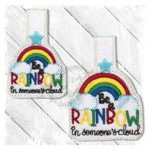 Be A Rainbow In Somebodys dayF