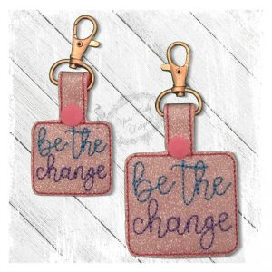 Be The Change F