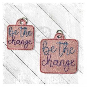 Be the Change E