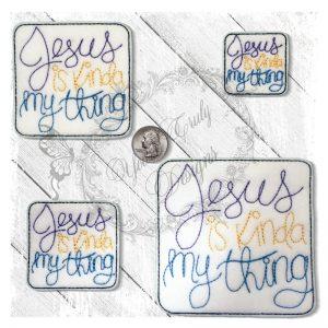 Jesus Is Kinda My Thing
