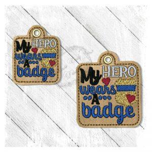 My Hero Wears A Badge E