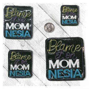 Blame It On Momnesia