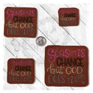 Seasons Change God Does Not