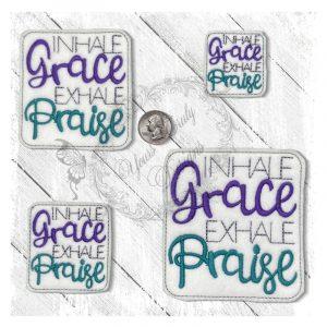 Inhale Praise Exhale Grace