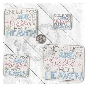 Snowflakes Are Kisses From Heaven 1
