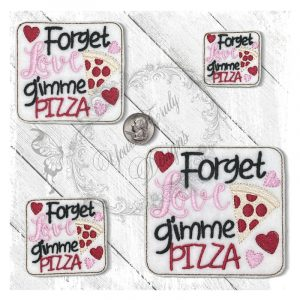 Forget Love Gimme Pizza