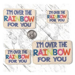 Im Over The Rainbow For You